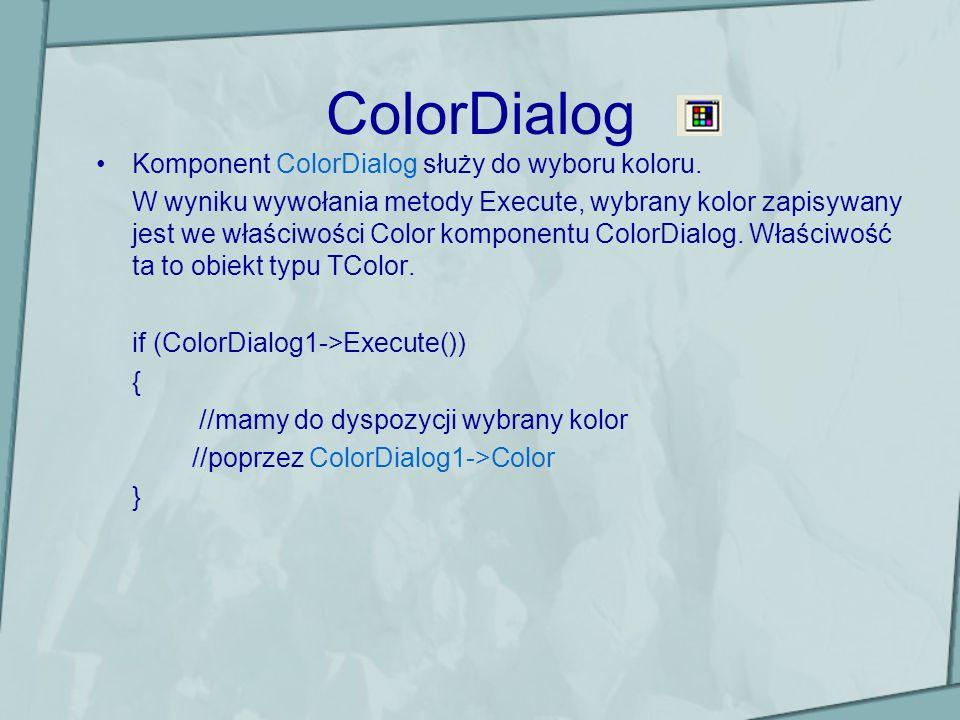 ColorDialog Komponent ColorDialog służy do wyboru koloru.
