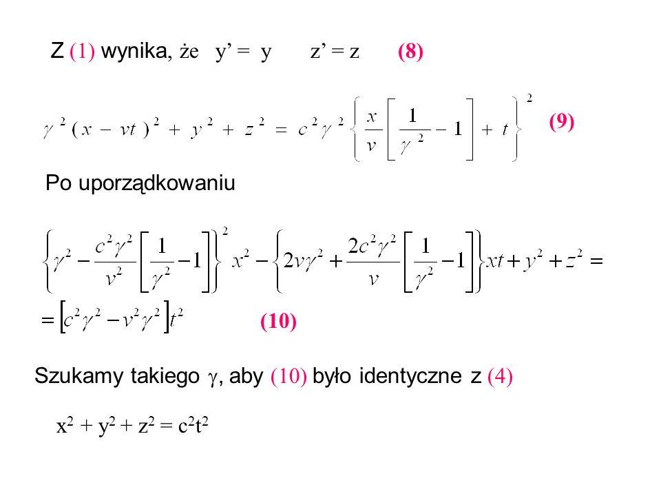 Z (1) wynika, że y' = y z' = z (8)