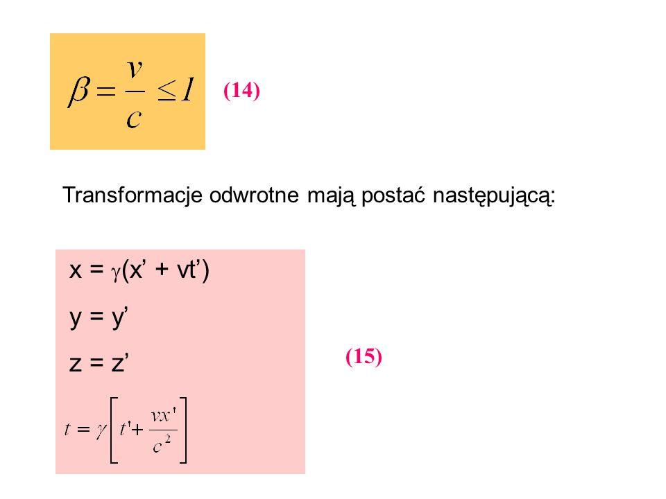 x = (x' + vt') y = y' z = z' (14)