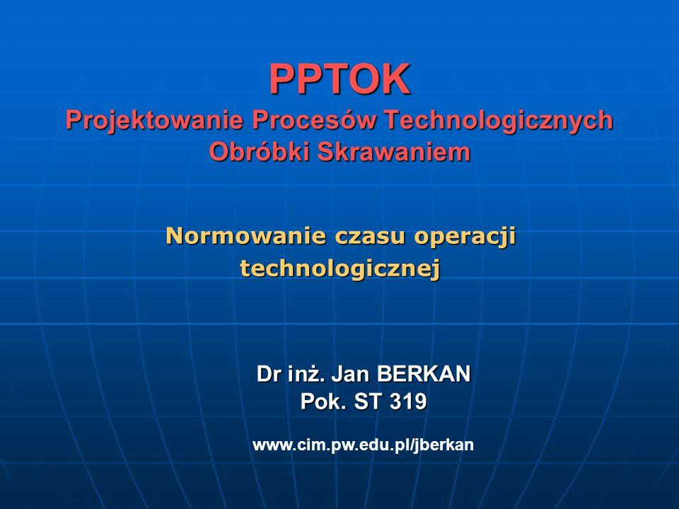PPTOK Projektowanie Procesów Technologicznych Obróbki Skrawaniem