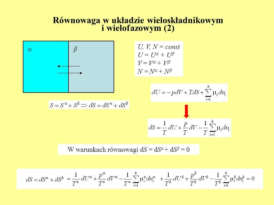 Równowaga w układzie wieloskładnikowym i wielofazowym (2)