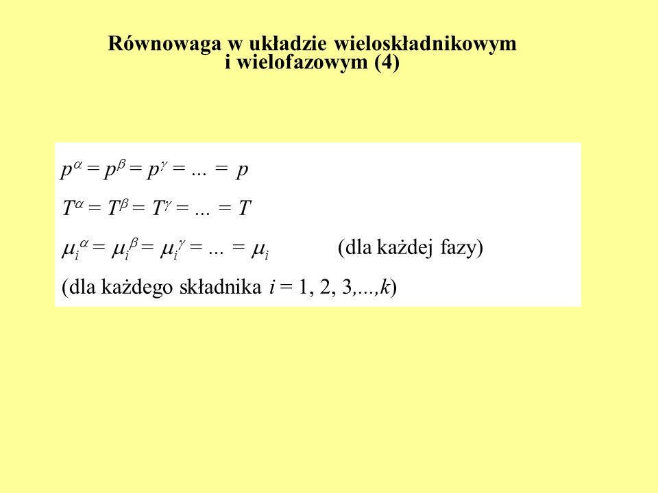 Równowaga w układzie wieloskładnikowym i wielofazowym (4)