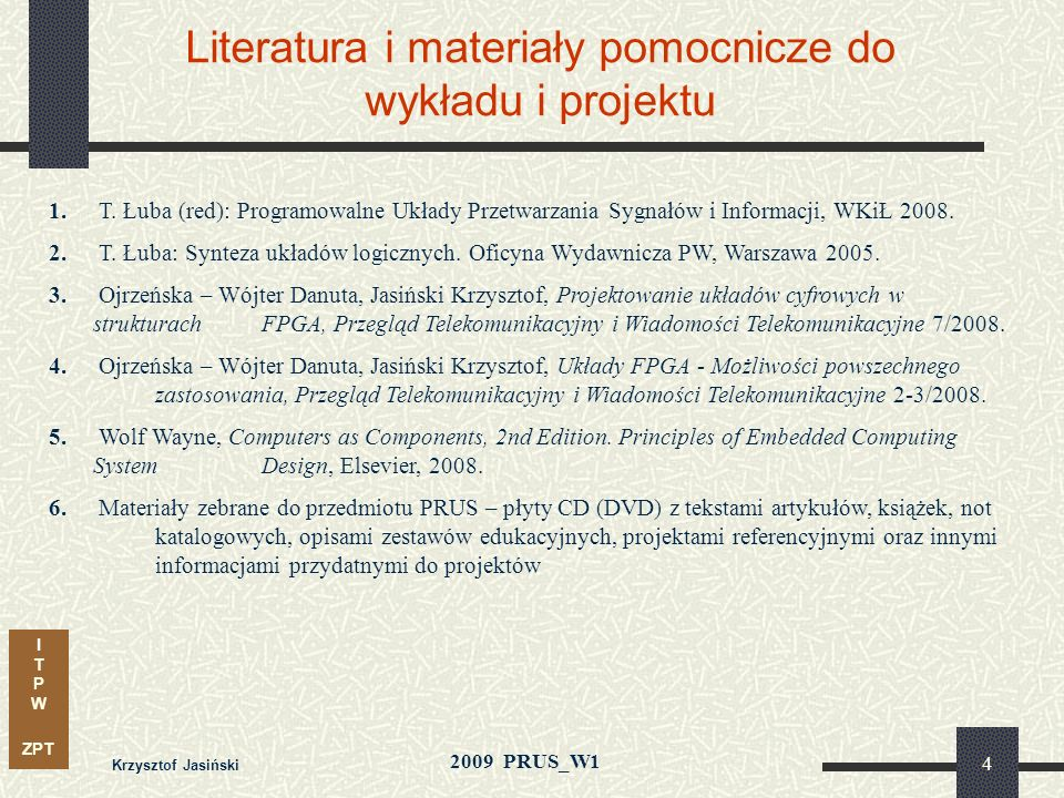 Literatura i materiały pomocnicze do wykładu i projektu