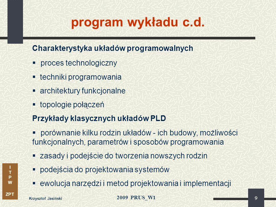 program wykładu c.d. proces technologiczny