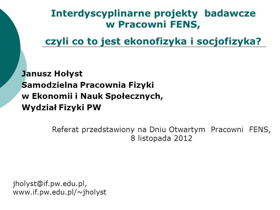 Interdyscyplinarne projekty badawcze w Pracowni FENS,