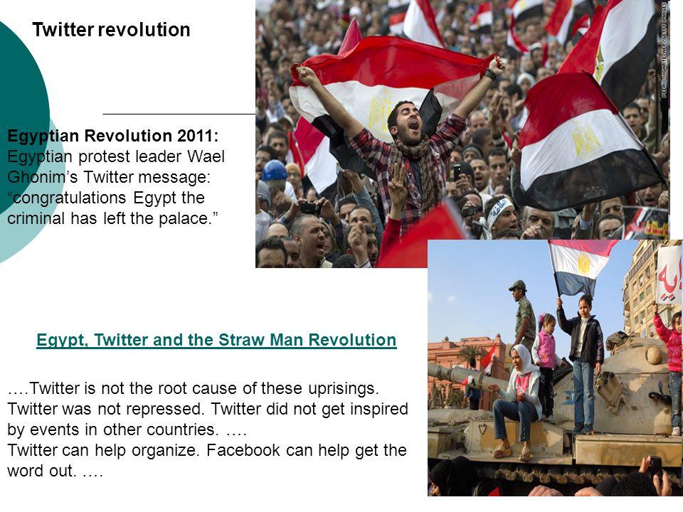 Twitter revolutionEgyptian Revolution 2011: Egyptian protest leader Wael Ghonim's Twitter message:
