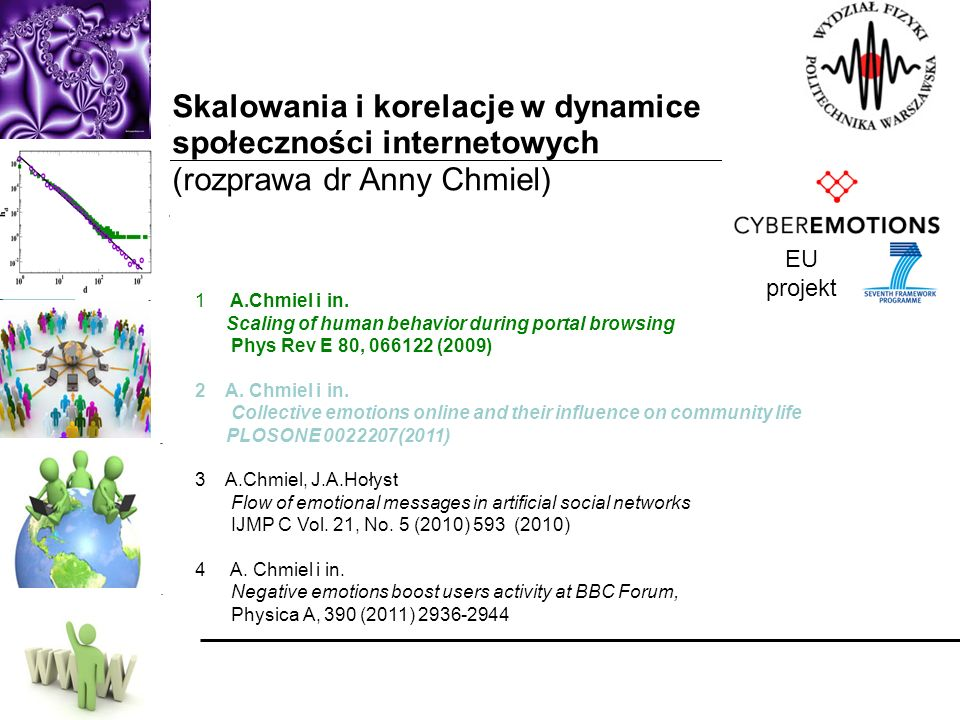 Skalowania i korelacje w dynamice społeczności internetowych (rozprawa dr Anny Chmiel)