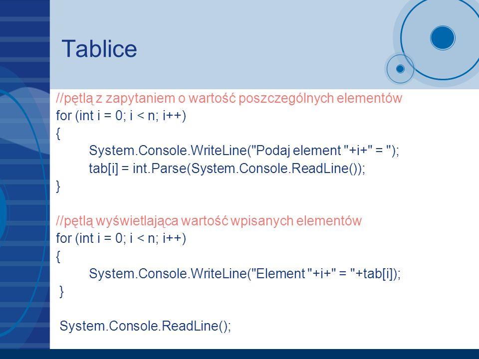 Tablice //pętlą z zapytaniem o wartość poszczególnych elementów