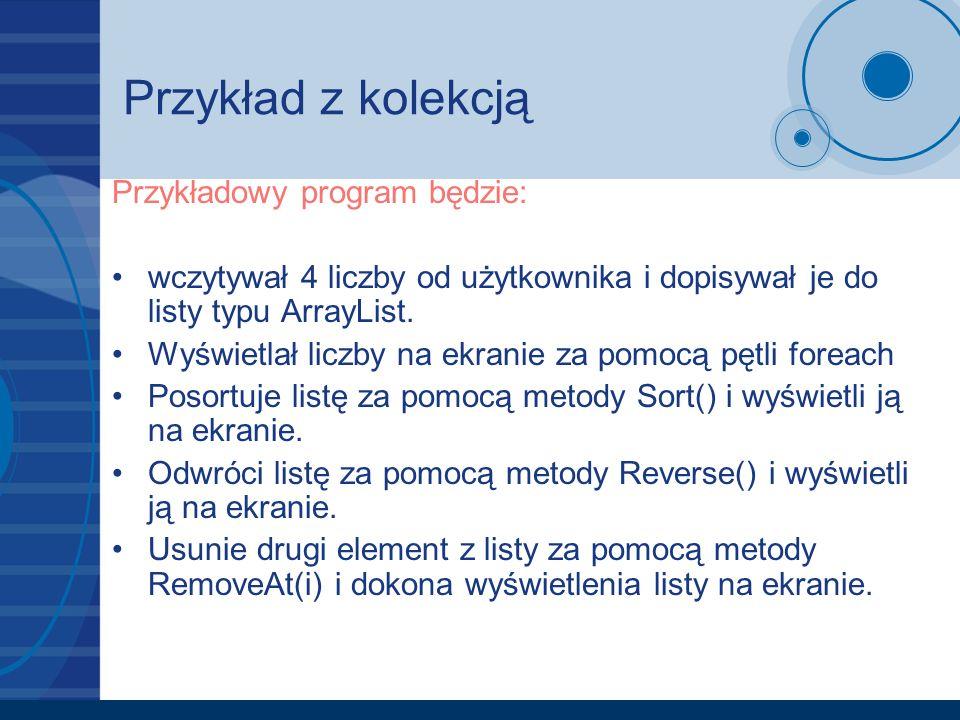 Przykład z kolekcją Przykładowy program będzie:
