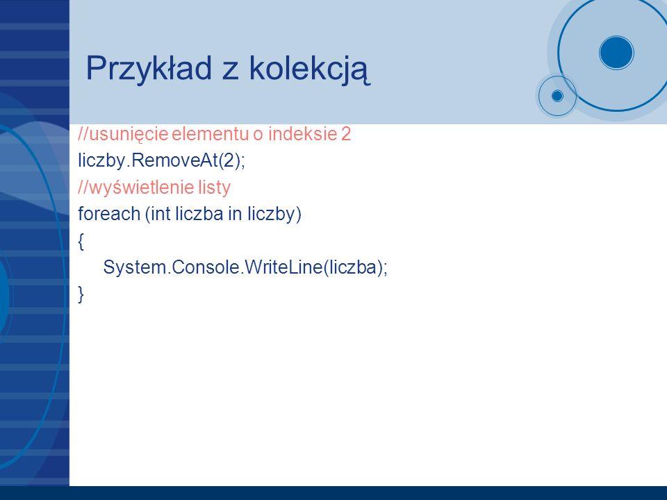 Przykład z kolekcją //usunięcie elementu o indeksie 2