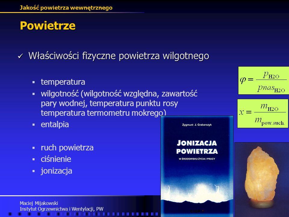 Powietrze Właściwości fizyczne powietrza wilgotnego temperatura