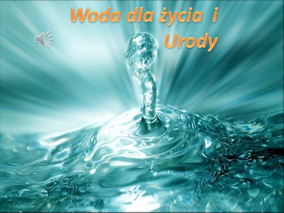 Woda dla życia i Urody