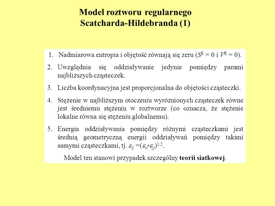 Model roztworu regularnego Scatcharda-Hildebranda (1)