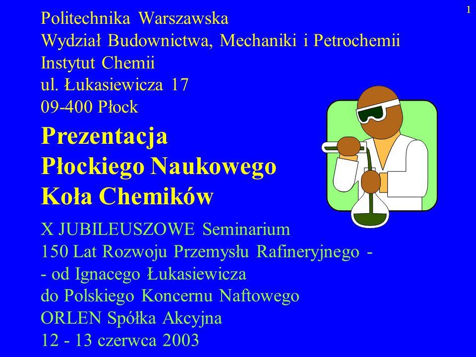 Prezentacja Płockiego Naukowego Koła Chemików