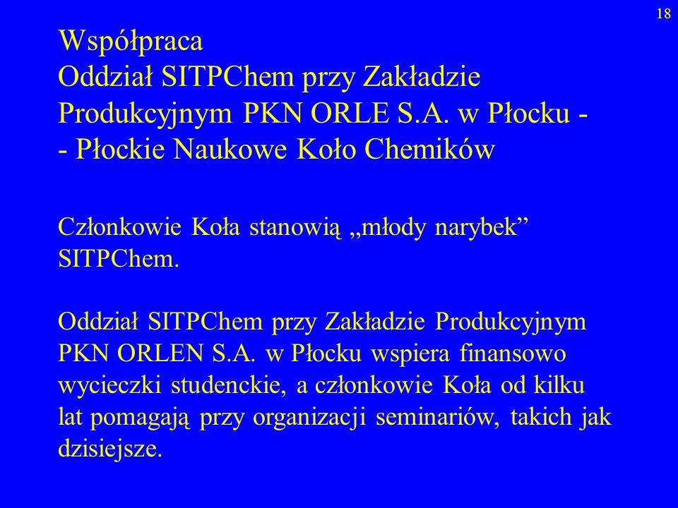 Oddział SITPChem przy Zakładzie Produkcyjnym PKN ORLE S.A. w Płocku -