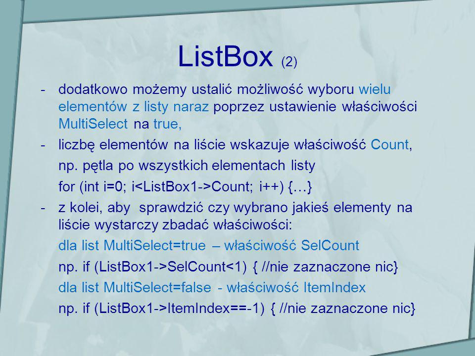 ListBox (2)dodatkowo możemy ustalić możliwość wyboru wielu elementów z listy naraz poprzez ustawienie właściwości MultiSelect na true,
