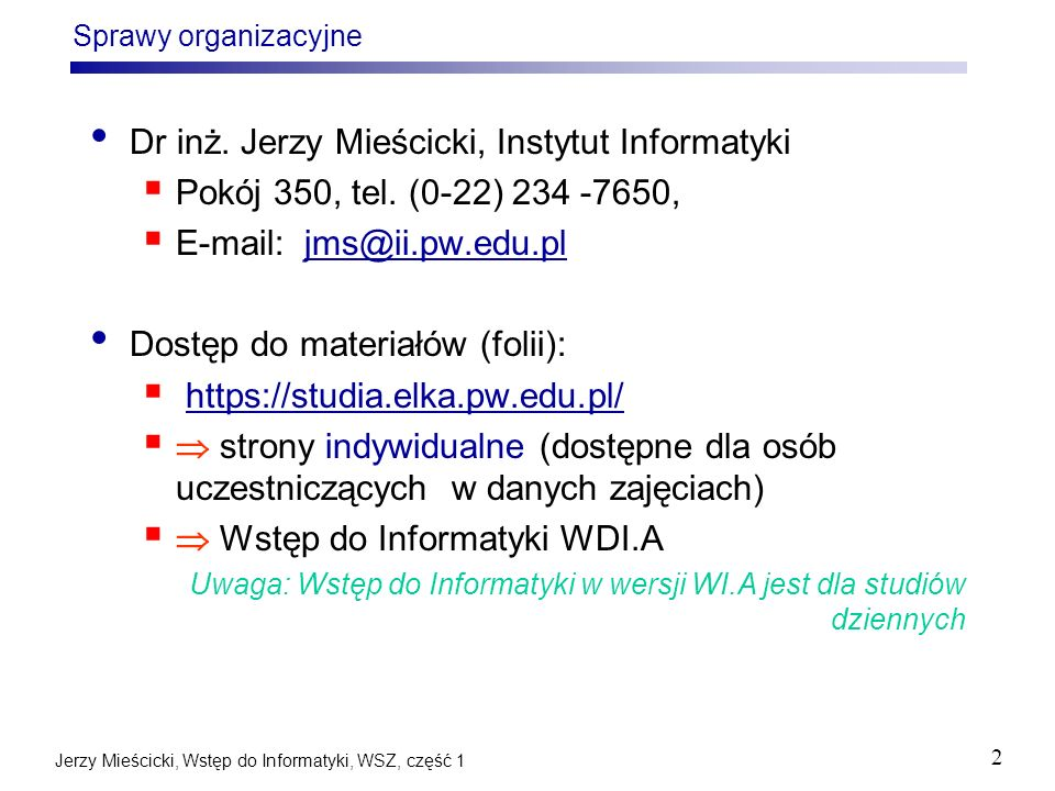 Dr inż. Jerzy Mieścicki, Instytut Informatyki