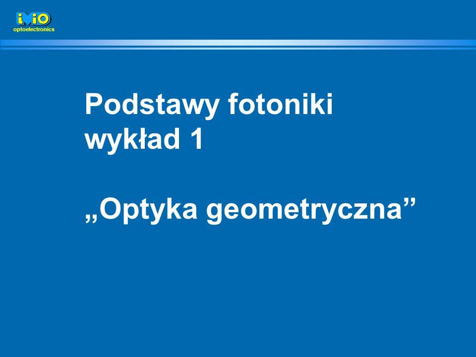 """Optyka geometryczna"