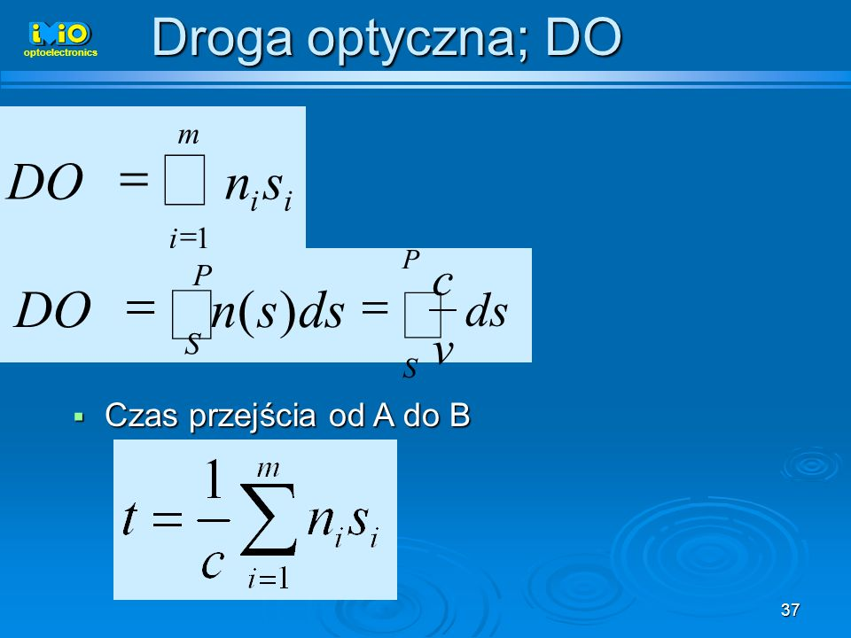 å ò s n DO = ds s n DO ) ( Droga optyczna; DO c v