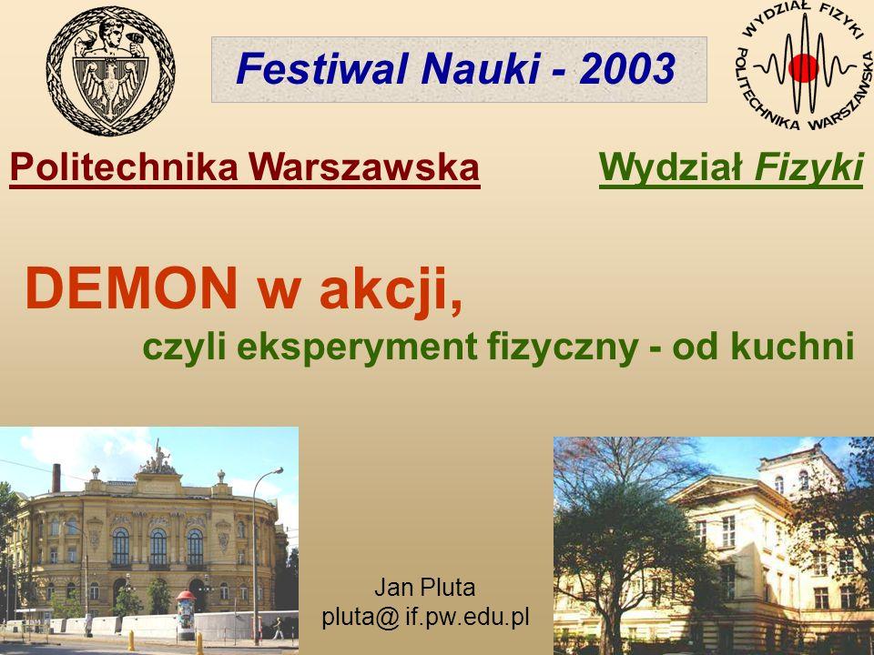 DEMON w akcji, Festiwal Nauki - 2003 Politechnika Warszawska