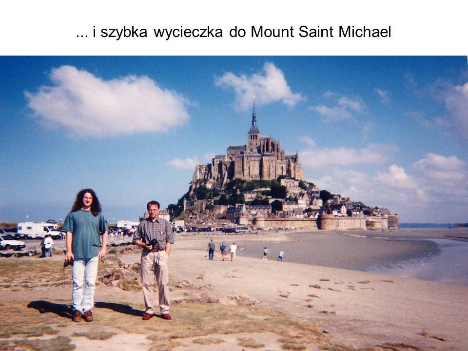 ... i szybka wycieczka do Mount Saint Michael