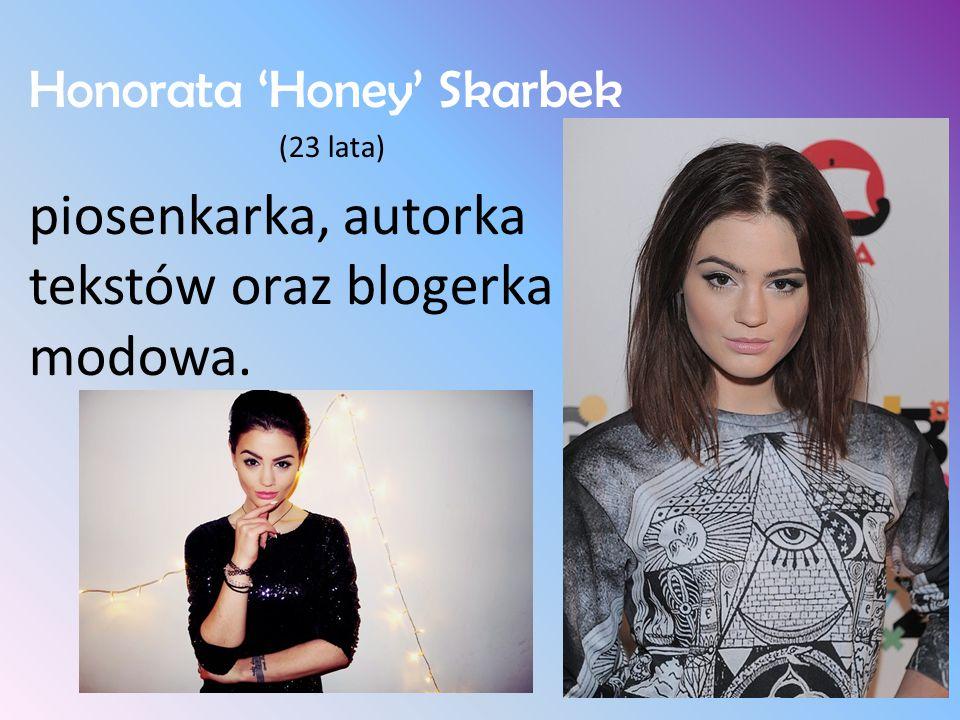 piosenkarka, autorka tekstów oraz blogerka modowa.