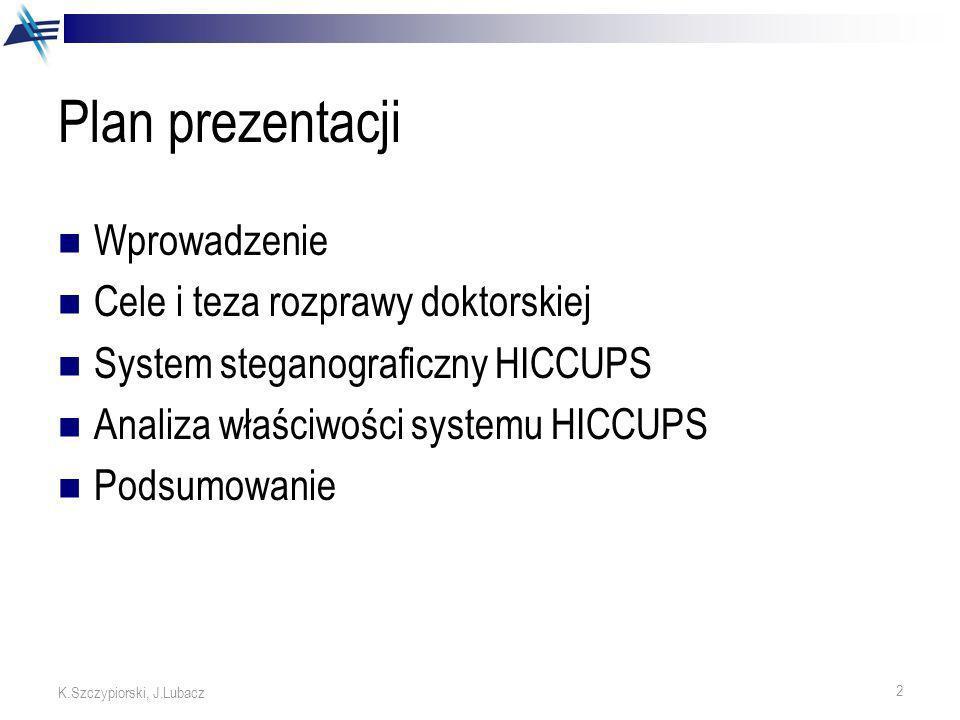Plan prezentacji Wprowadzenie Cele i teza rozprawy doktorskiej