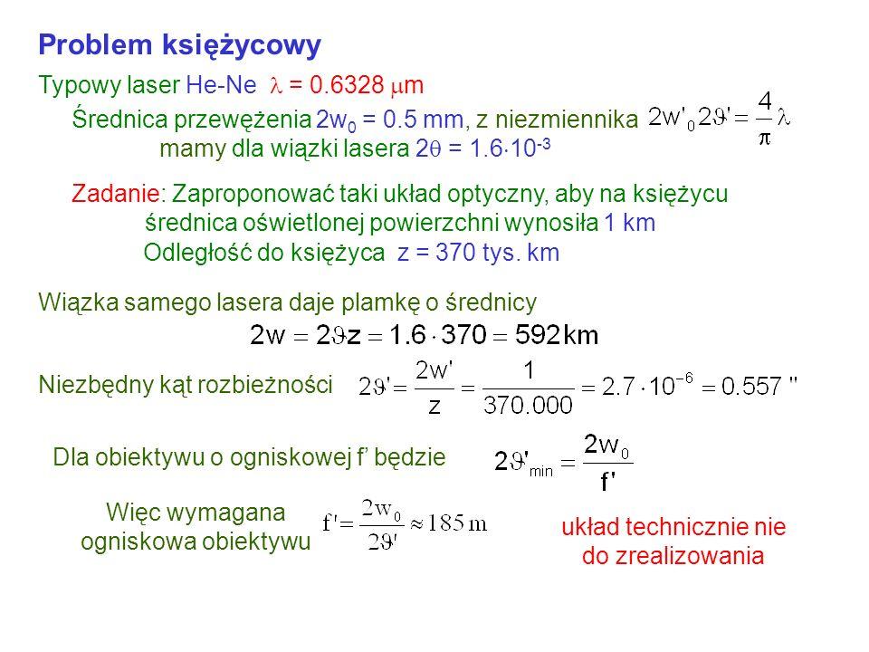 Problem księżycowy Typowy laser He-Ne  = 0.6328 m