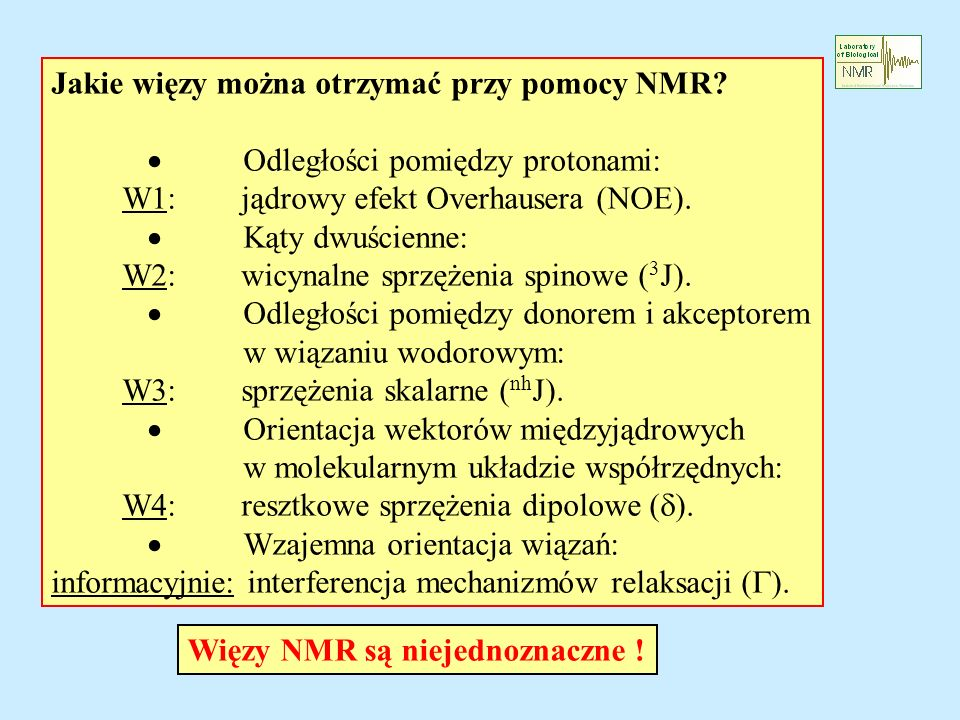 Jakie więzy można otrzymać przy pomocy NMR