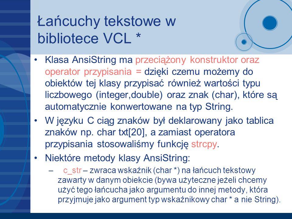 Łańcuchy tekstowe w bibliotece VCL *