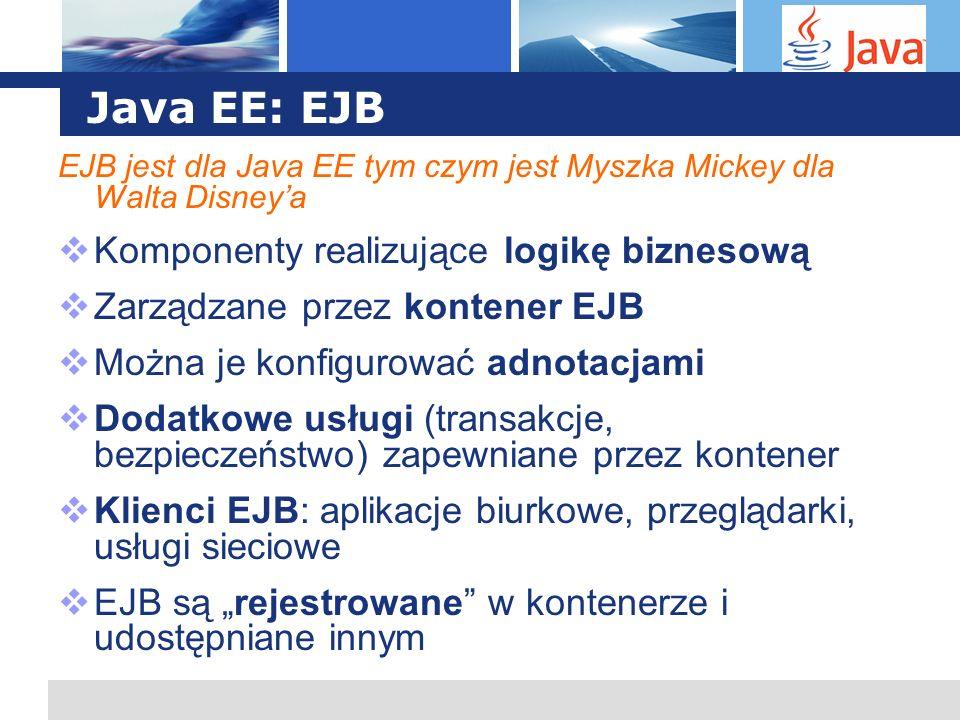 Java EE: EJB Komponenty realizujące logikę biznesową