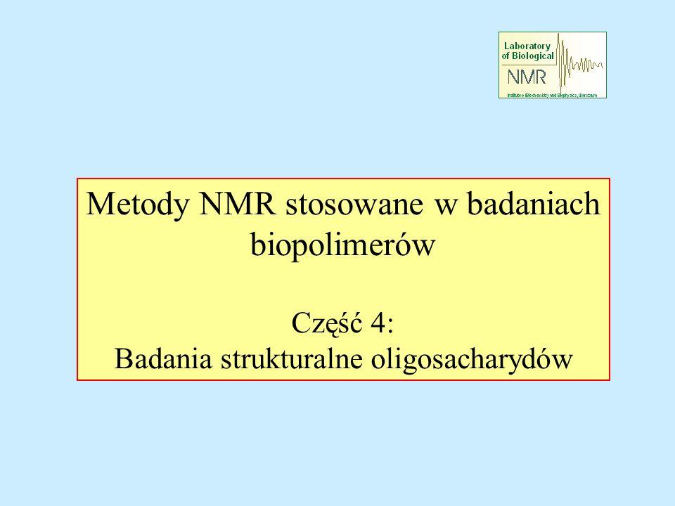 Metody NMR stosowane w badaniach biopolimerów