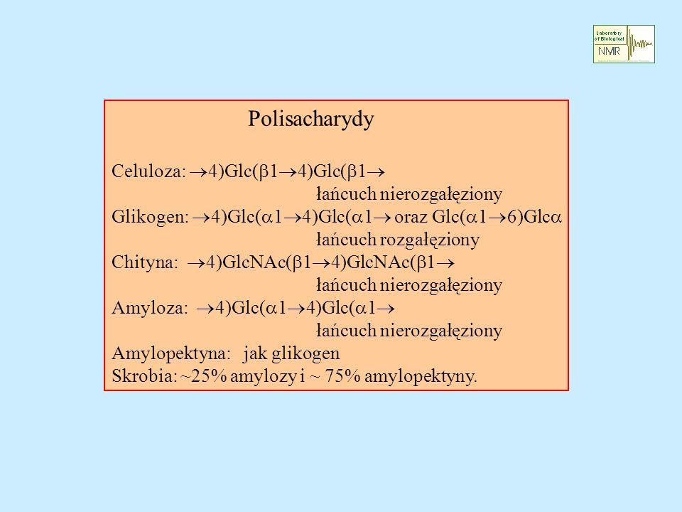 Polisacharydy Celuloza: 4)Glc(b14)Glc(b1 łańcuch nierozgałęziony