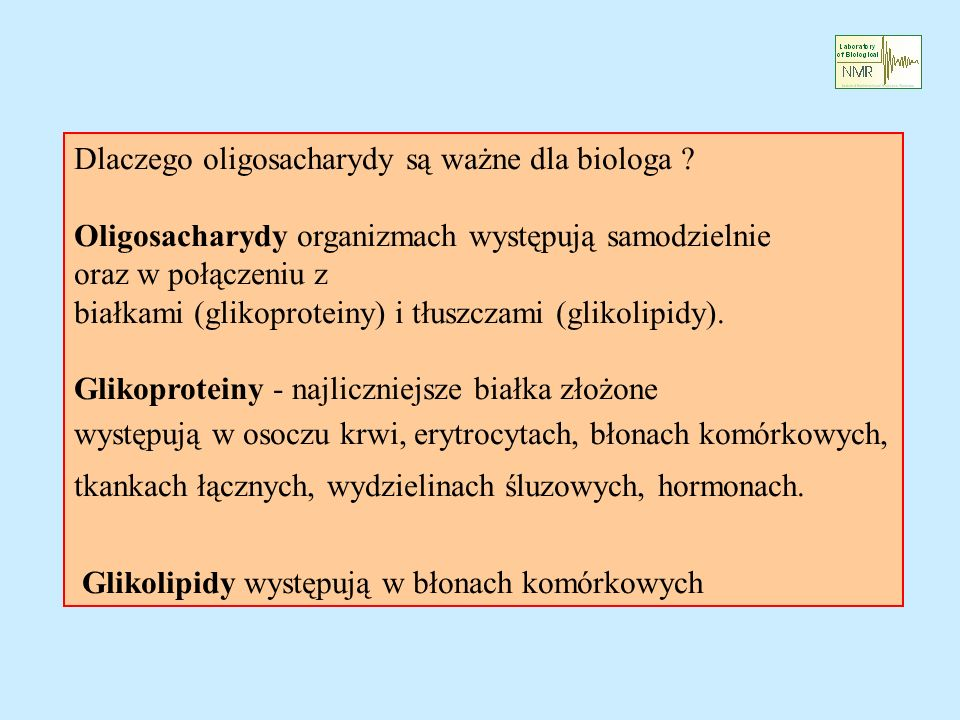 Dlaczego oligosacharydy są ważne dla biologa