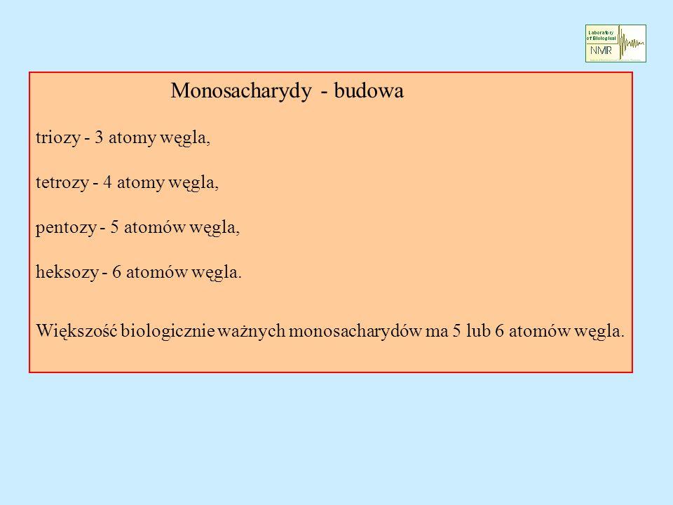 Monosacharydy - budowa