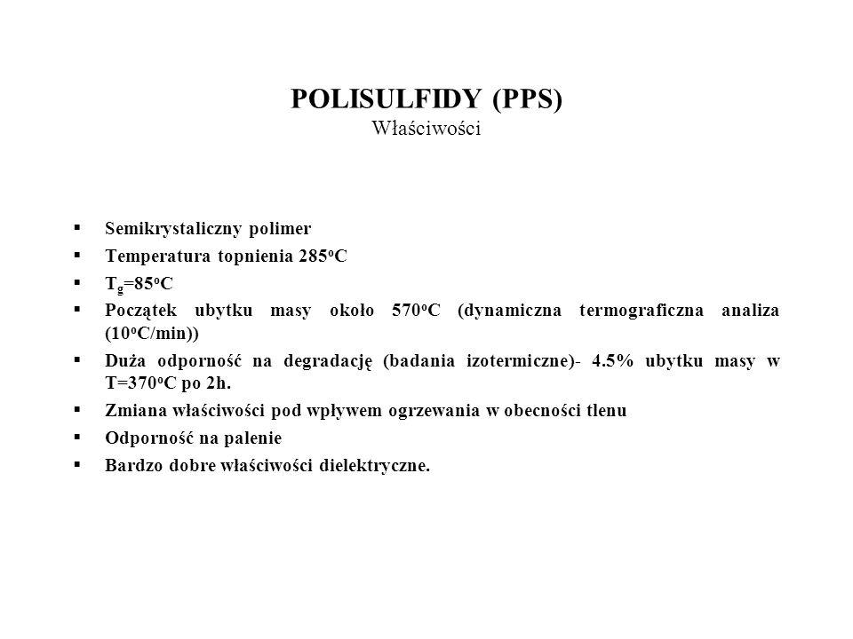 POLISULFIDY (PPS) Właściwości