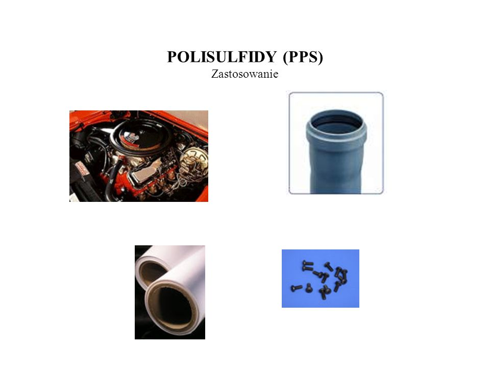 POLISULFIDY (PPS) Zastosowanie
