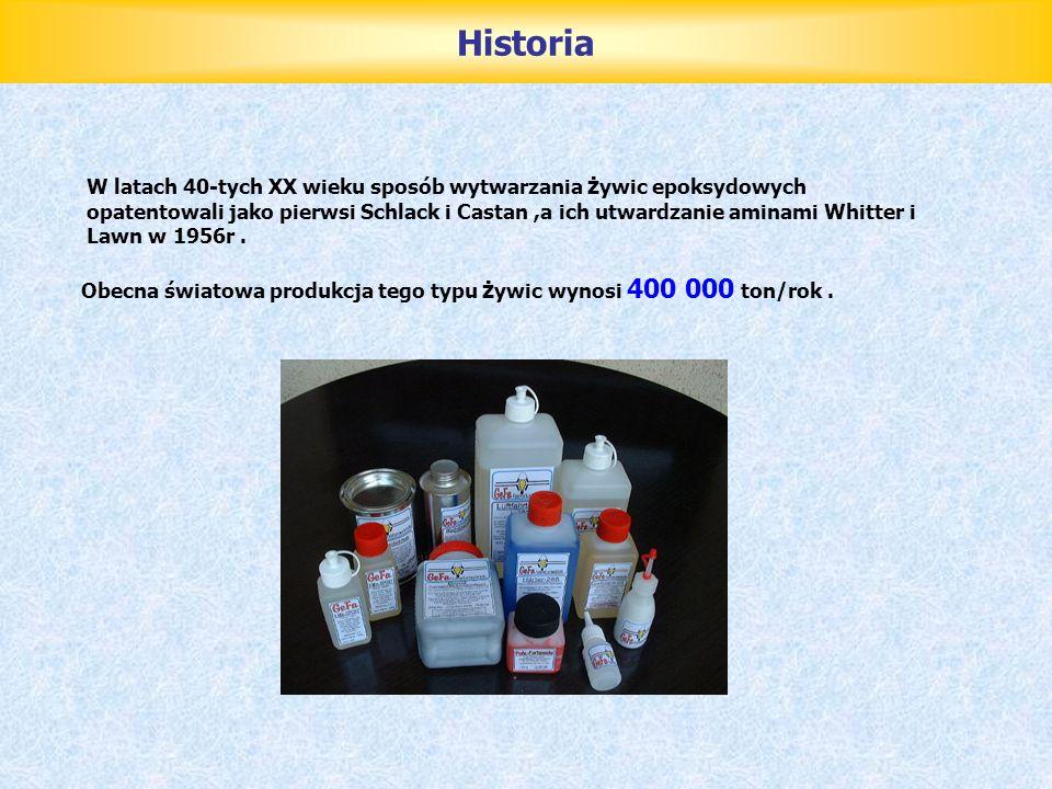 Historia W latach 40-tych XX wieku sposób wytwarzania żywic epoksydowych.