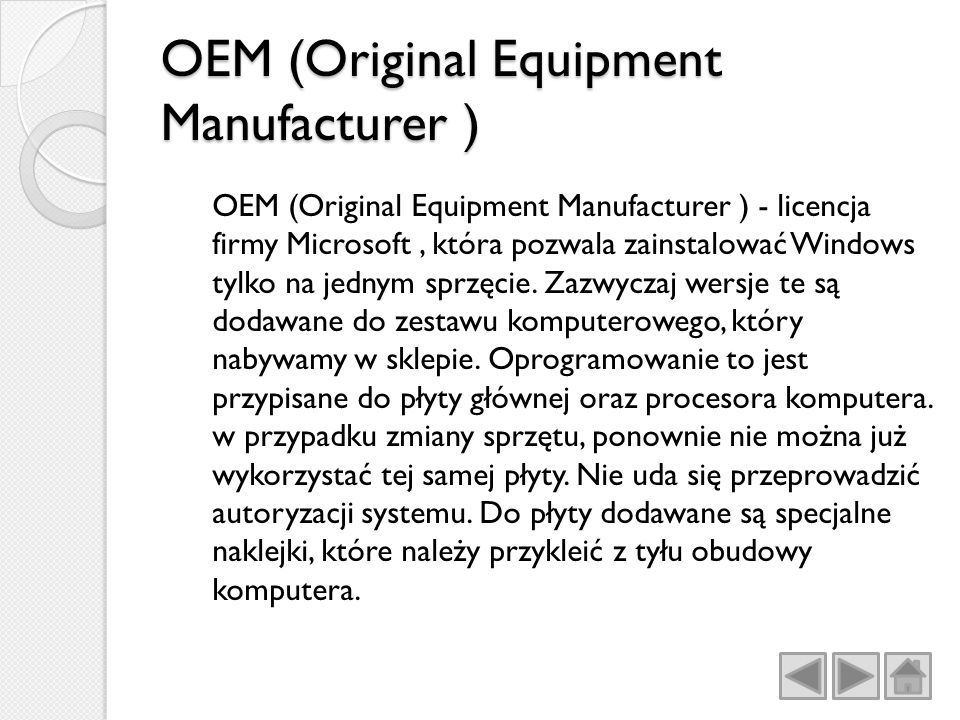 OEM (Original Equipment Manufacturer )