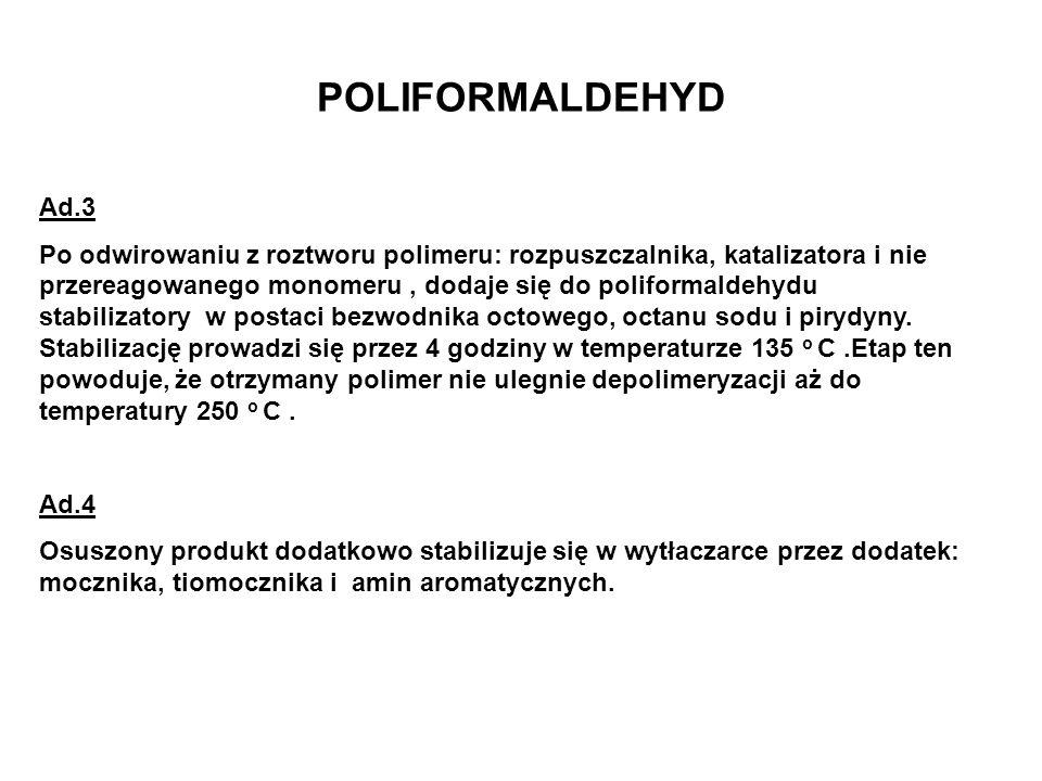 POLIFORMALDEHYD Ad.3.
