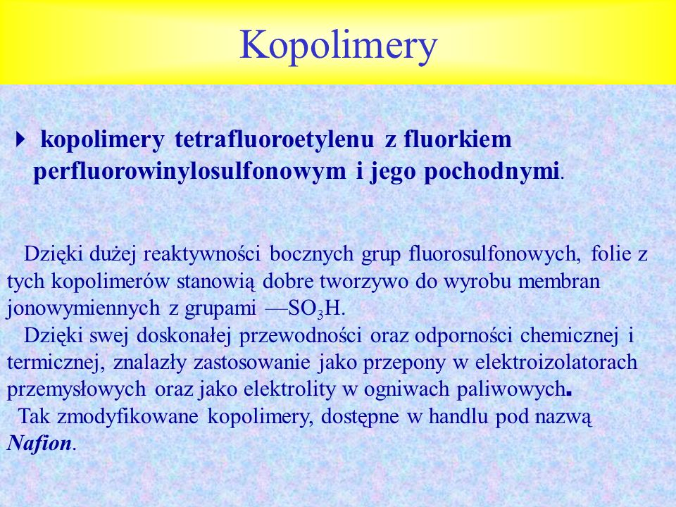 Kopolimery  kopolimery tetrafluoroetylenu z fluorkiem