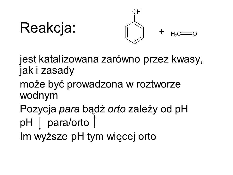 Reakcja: jest katalizowana zarówno przez kwasy, jak i zasady