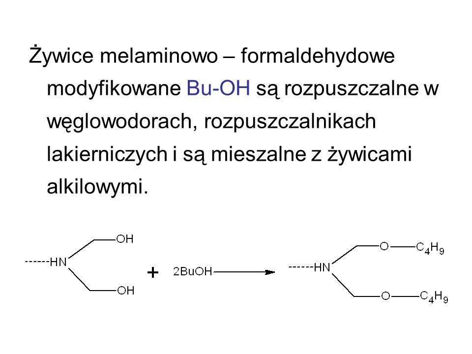 Żywice melaminowo – formaldehydowe modyfikowane Bu-OH są rozpuszczalne w węglowodorach, rozpuszczalnikach lakierniczych i są mieszalne z żywicami alkilowymi.