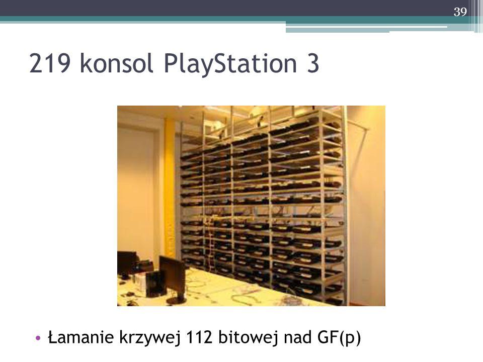 219 konsol PlayStation 3 Łamanie krzywej 112 bitowej nad GF(p)