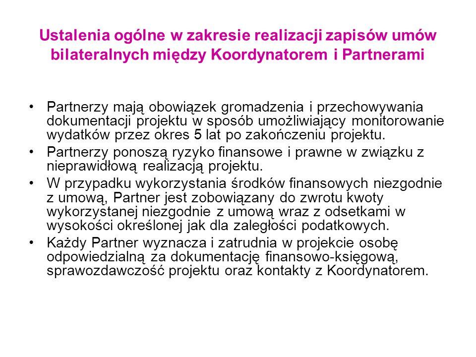 Ustalenia ogólne w zakresie realizacji zapisów umów bilateralnych między Koordynatorem i Partnerami