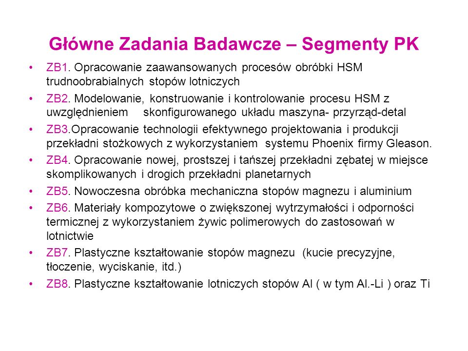 Główne Zadania Badawcze – Segmenty PK