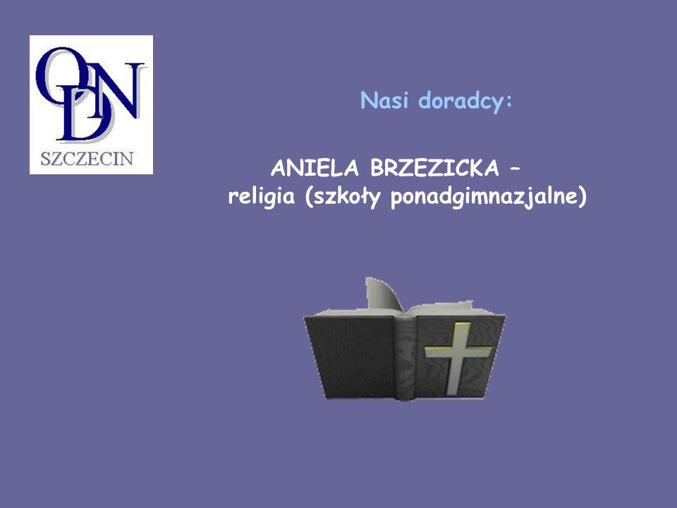 ANIELA BRZEZICKA – religia (szkoły ponadgimnazjalne)