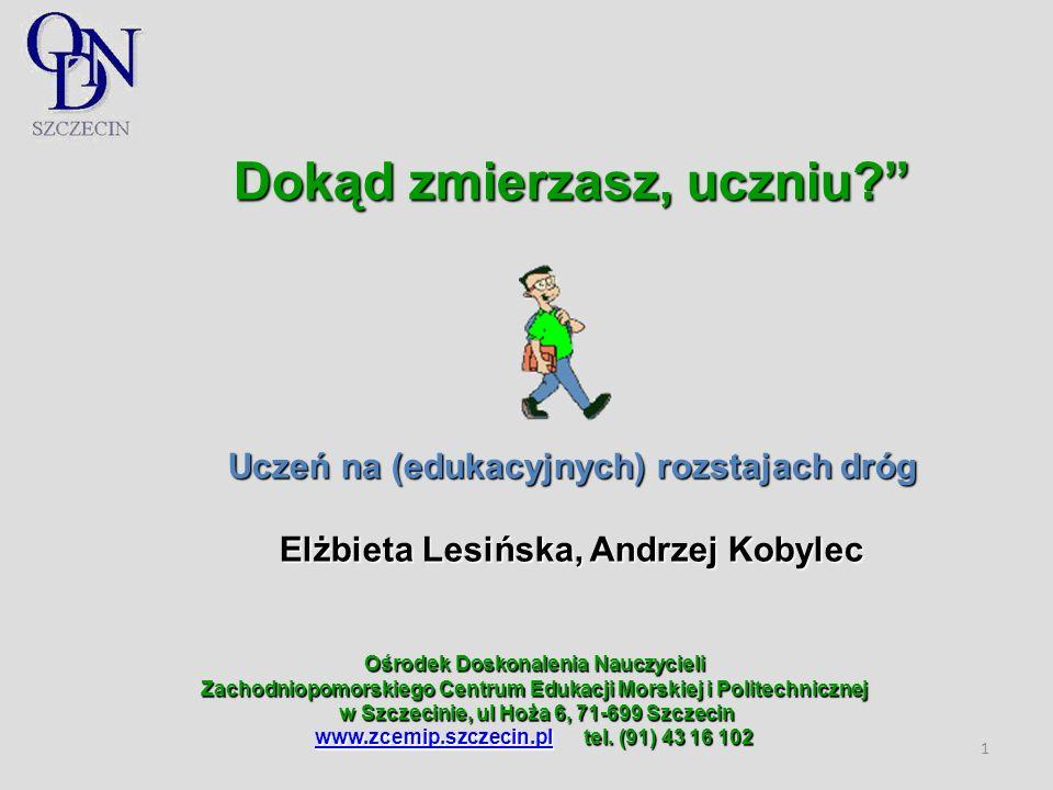 Dokąd zmierzasz, uczniu Elżbieta Lesińska, Andrzej Kobylec