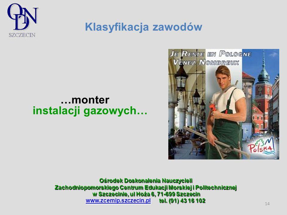 …monter instalacji gazowych…