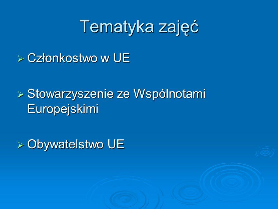 Tematyka zajęć Członkostwo w UE